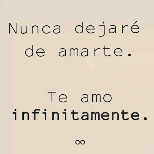 nunca-dejare-de-amarte-te-amo-infinitamente