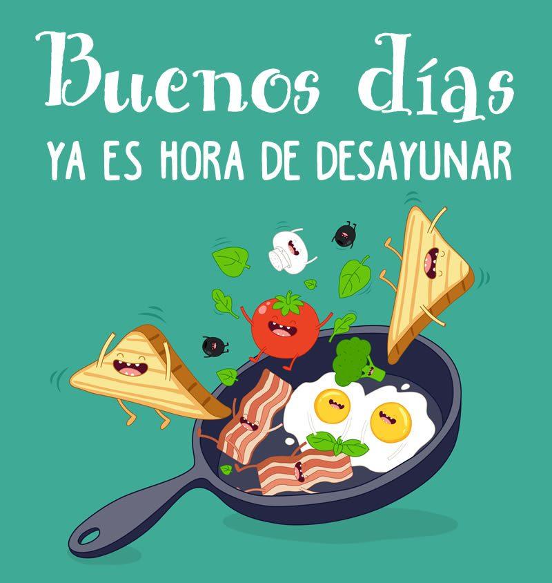 buenos-dias-hora-del-desayuno