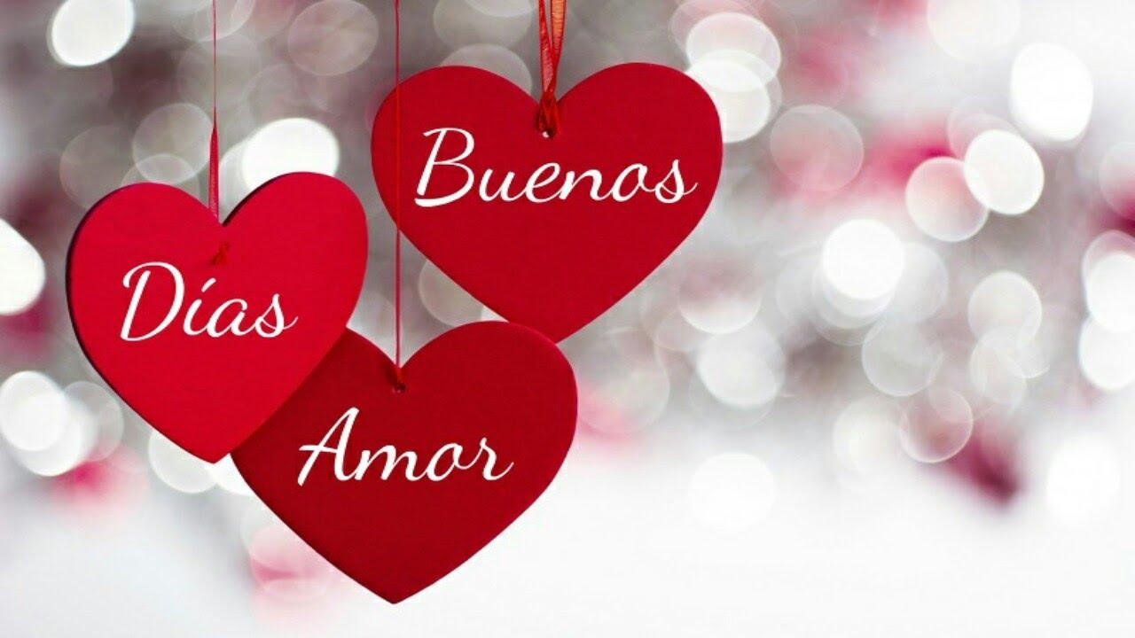 Imágenes con frases de Buenos Das Mi Amor