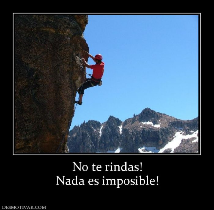 Imágenes con fraes de Nada es Imposible, Todo es Posible