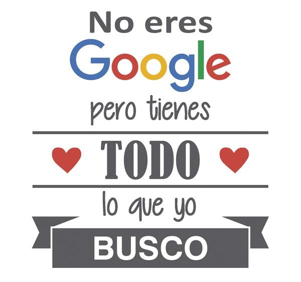 No eres Google, pero tienes TODO lo que BUSCO